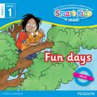 Smart-Kids Read! Level 1 Book 3 Fun days