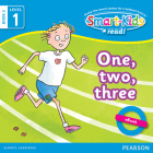 Smart-Kids Read! Level 1 Book 2 One, two, three