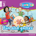 Smart-Kids Read! Level 2 Book 2 Fun and games