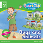 Smart-Kids Read! Level 2 Book 3 Bugs and animals