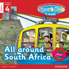 Smart-Kids Read! Level 4 Book 2 All around South Africa